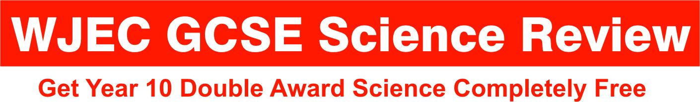 WJEC GCSE Science Review